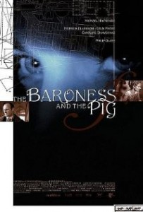 2002 The Baroness and the Pig